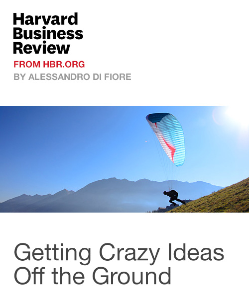 Getting Crazy Ideas Off the Ground
