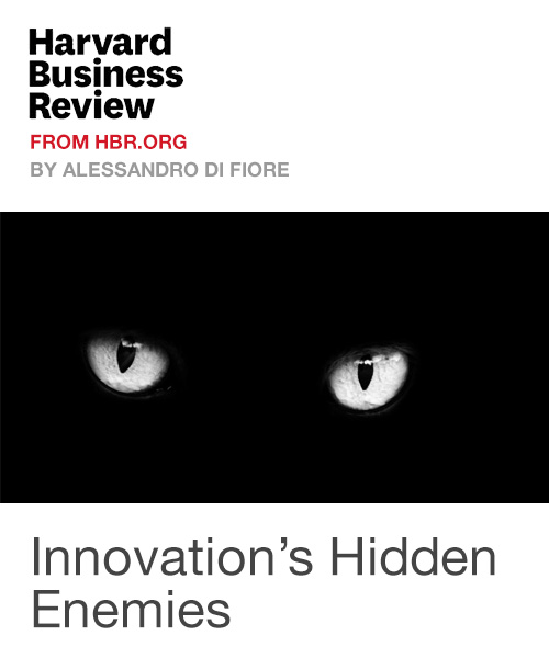 Innovation's Hidden Enemies