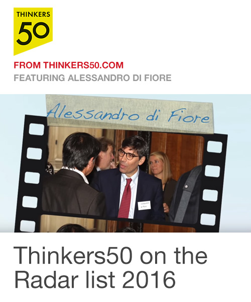 Alessandro Di Fiore has been listed in the Thinkers50 Radar for 2016