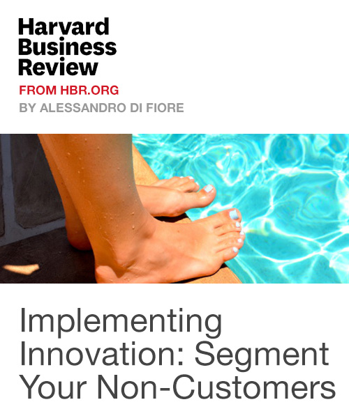 Implementing Innovation: Segment Your Non-Customers