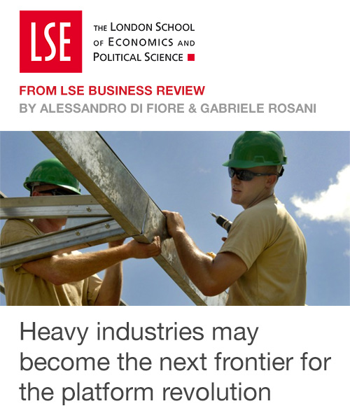 Heavy industries may become the next frontier for the platform revolution