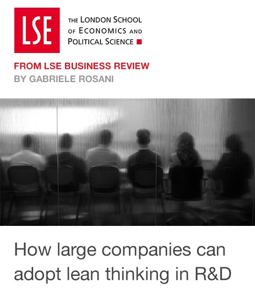 """How large companies can adopt lean thinking in research and development  """