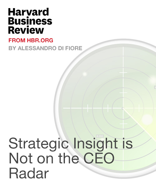 Strategic Insight is Not on the CEO Radar