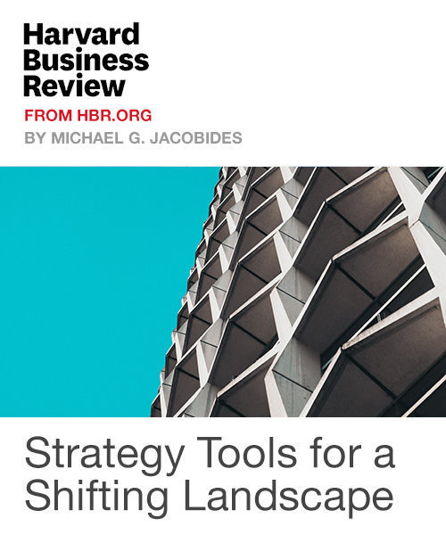 Strategy Tools for a Shifting Landscape