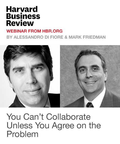 You Can't Collaborate Unless You Agree on the Problem (Webinar)