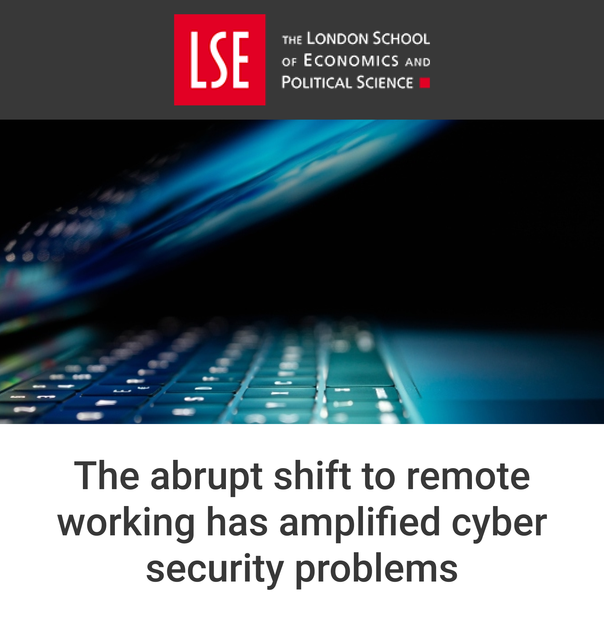 The Abrupt Shift to Remote Working has Amplified Cyber Security Problems