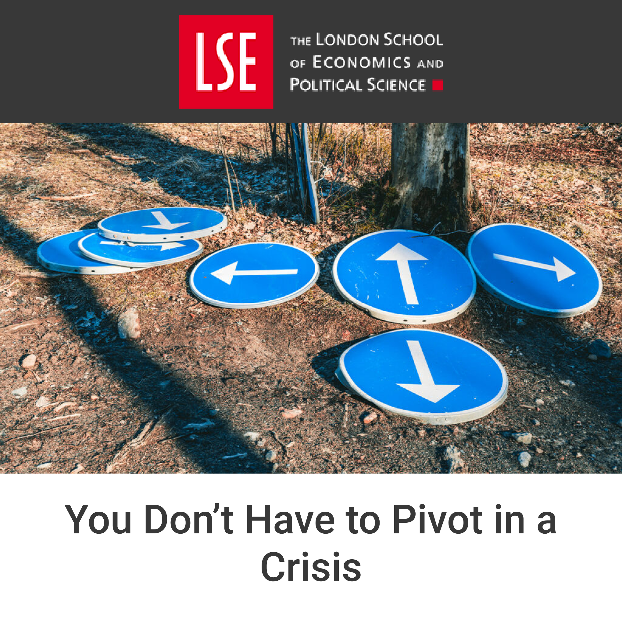 You Don't have Pivot in a Crisis